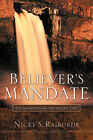 Believer's Mandate by Nicky S Raiborde (Paperback / softback, 2005)