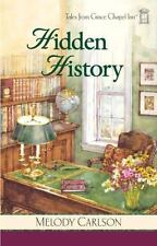Tales from Grace Chapel Inn: Hidden History by Melody Carlson (2007, Paperback)