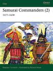 Samurai Commanders: 1577-1638: v.2 by Stephen Turnbull (Paperback, 2005)