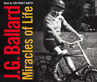 Miracles of Life by J. G. Ballard (CD-Audio, 2008)