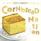 Cornbread Nation by Tim O'Brien (CD, Sep-2005, Wel)