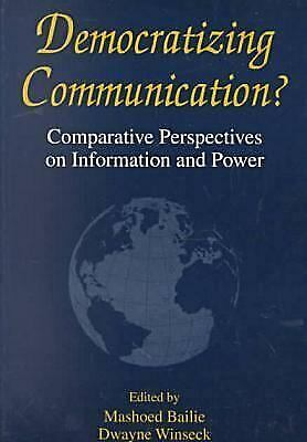 Democratizing Communication? : Comparative Perspectives on Information-ExLibrary