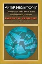 After Hegemony: Cooperation and Discord in the World Political Economy (Princet