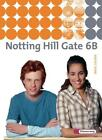 Notting Hill Gate 6 B. Textbook (2012, Gebundene Ausgabe)