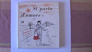SI PARLA D'AMORE A PEYNET-VILLE ANNI '60 PEYNET REDAELLI ELMO - Italia - SI PARLA D'AMORE A PEYNET-VILLE ANNI '60 PEYNET REDAELLI ELMO - Italia