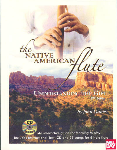 THE NATIVE AMERICAN FLUTE BOOK + CD SET- LEARN 25 SONGS