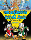Walt Disney Uncle Scrooge and Donald Duck:  The Son of the Sun by Don Rosa (Hardback, 2014)