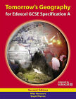 Tomorrow's Geography for Edexcel GCSE Specification A: Student's Book by Mike Harcourt, Steph Warren (Paperback, 2007)
