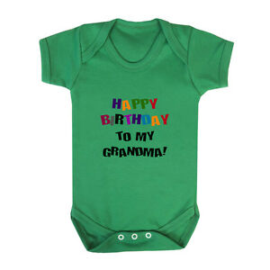 Happy Birthday To Grandma Infant Toddler Baby Cotton Bodysuit One Piece