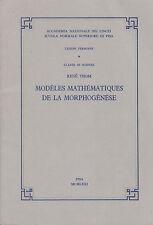 Rene Thom. Modeles mathematiques de la morphogenese. Pisa, 1971