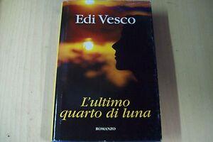 EDI-VESCO-L-039-ULTIMO-QUARTO-DI-LUNA-MONDOLIBRI-SPERLING-2007-COP-RIGIDA