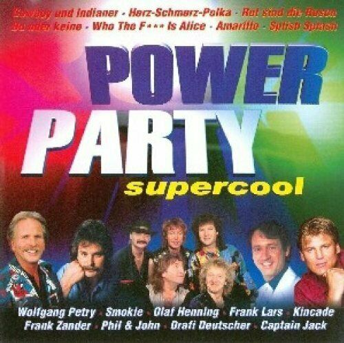 Power Party Supercool Frank Lars, Wolfgang Petry, Olaf Henning, DJ Fano.. [2 CD]