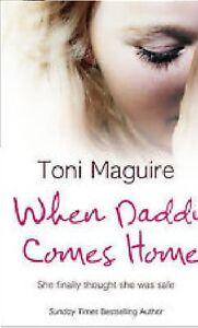 Toni-Maguire-When-Daddy-Vient-Home-Tout-Neuf-Livraison-Gratuite-Ru