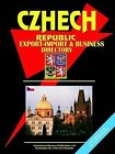 Czech Republic Export-Import Trade and Business Directory by International Business Publications, USA (Paperback / softback, 2003)