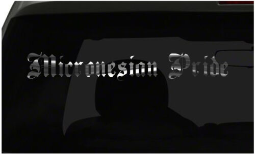 MICRONESIAN PRIDE decal Country Pride vinyl sticker all size /& colors FAST Ship!