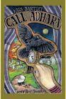 Call of Adhara by Kara Bartley (Paperback / softback, 2013)
