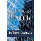 Marketplace Mentality by Sr Dr Victor S Couzens (Paperback / softback, 2013)
