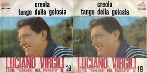 DISCO-45-GIRI-LUCIANO-VIRGILI-CREOLA-TANGO-DELLA-GELOSIA