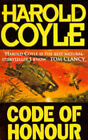 Code of Honour by Harold Coyle (Paperback, 1995)