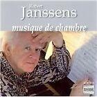 Robert Janssens - : Musique de Chambre, Vol. 1 (2009)