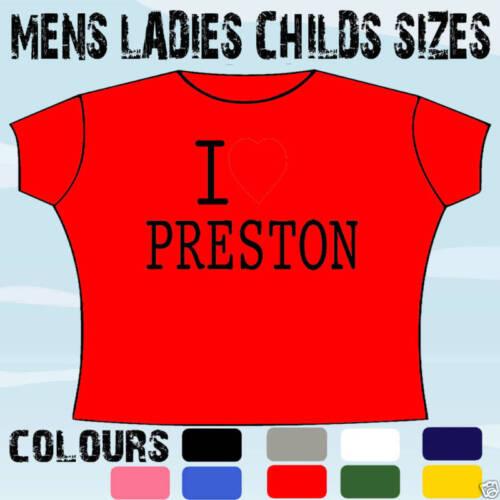 I LOVE HEART PRESTON T-SHIRT ALL SIZES /& COLOURS