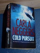 Cold Pursuit by Carla Neggers *FREE SHIPPING* 0778325539
