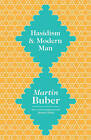 Hasidism and Modern Man by Martin Buber (Paperback, 2015)