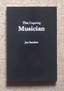 The-Enquiring-Musician-Hardback-by-Jon-Sanders