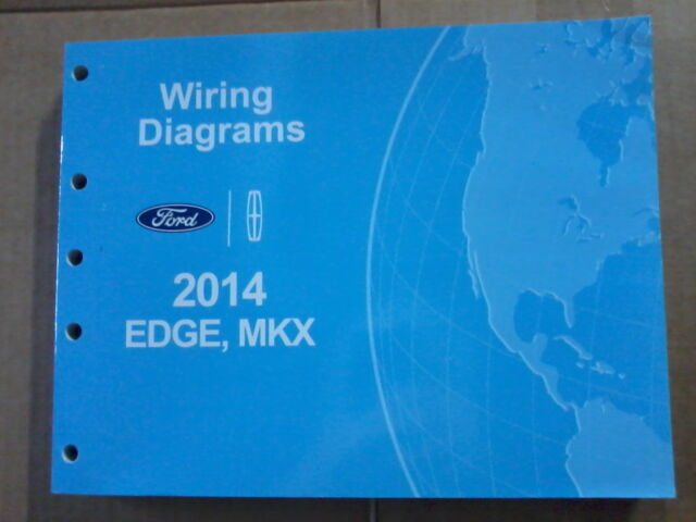 2014 Ford Edge Lincoln Mkx Wiring Diagram Manual