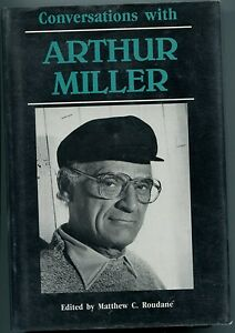 Arthur-Miller-Conversations-With-Rare-Signed-1st-Edition-Hard-Bac-Autograph-Book