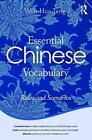 Essential Chinese Vocabulary: Rules and Scenarios von Wen-Hua Teng (2016, Taschenbuch)