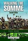 Walking the Somme by Paul Reed (Paperback, 2011)