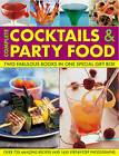 Complete Cocktails and Party Food: Two Fabulous Cookbooks in One Special Gift Box by Stuart Walton, Bridget Jones (Hardback, 2010)