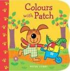 Colours With Patch by Peter Curry (Board book, 2011)