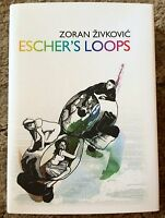 Escher's Loops Zoran Zivkovic 1st Ed 500 Copy Trade Hardcover Fine Uk Import