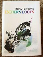 Escher's Loops Zoran Zivkovic 1st Ed 500 Copy Trade Hardcover Fine Uk Import