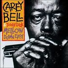 Mellow Down Easy by Carey Bell (Vinyl, Jun-2011, Blind Pig)