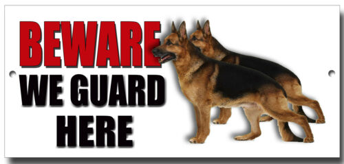 "ALSATIANS /""BEWARE WE GUARD HERE/"" METAL SIGN,WARNING,SECURITY SIGN."