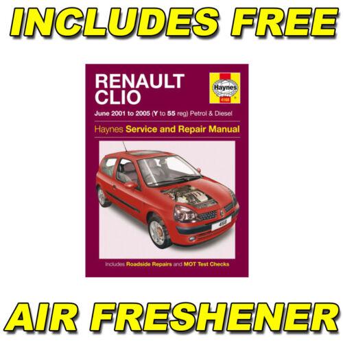 Haynes Officina Riparazione Manuale Per Renault Clio Benzina /& Diesel Giugno