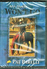Pat Parelli - My Horse Won't Go - Brand New DVD