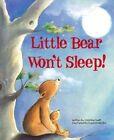 Little Bear Won't Sleep! by Christine Swift (Paperback, 2012)