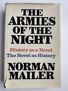 The Armies Of The Night by Norman Mailer, 1st Edition / 1st Printing, 1968
