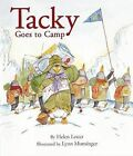 Tacky Goes to Camp by Helen Lester (Hardback, 2012)