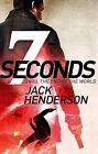 Seven Seconds by Jack Henderson (Paperback, 2010)