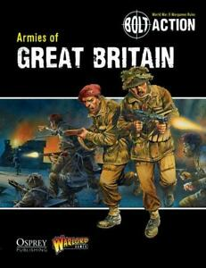 Bolt Action Armies of Great Britain Book Warlord Games 28mm WW2