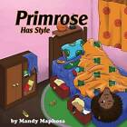 Primrose Has Style by Mandy Maphosa (Paperback / softback, 2016)