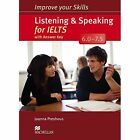 Improve Your Skills: Listening & Speaking for IELTS 6.0-7.5 Student's Book with Key Pack by Joanna Preshous (Mixed media product, 2014)