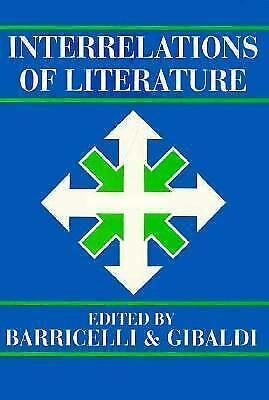 Interrelations of Literature by Barricelli, Jean-Pierre