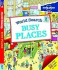 World Search - Busy Places by Lonely Planet (Hardback, 2014)