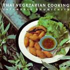 Thai Vegetarian Cooking by Vatcharin Bhumichitr (Paperback, 1992)